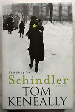 SIGNED Searching for Schindler A Memoir Tom Keneally 1st Ed HCDJ 2007 Scarce