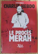 CHARLIE HEBDO HORS SERIE LE PROCES MERAH par RISS ATTENTAT MASSACRE FRANCE