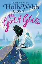 The Girl of Glass (A Magical Venice story), Very Good Condition Book, Webb, Holl