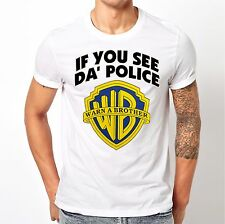 🔥 If You See Da Police Warn A Brother Unisex T shirt the WB Inspired Funny 420