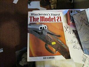 Winchester's The Model 21 Book