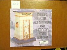 Clocks of the Art Nouveau and Art Deco Style 1890-1940. Paperback book.