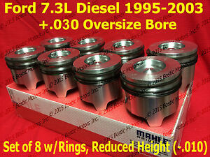Ford 7.3 7.3L Diesel Pistons +.030 Over set w/ Rings 95-03 MAHLE Clevite set / 8