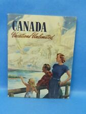 Vintage Canada Vacations Unlimited Booklet Map And Full Color Photos Rare 1953