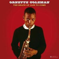 Coleman- OrnetteShape Of Jazz To Come (New Vinyl)