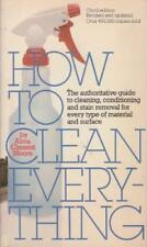 B000J27S0E How to Clean Everything: An Encyclopedia of What to Use and How to Us