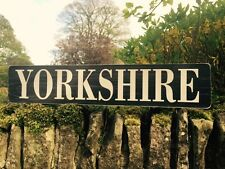 Yorkshire Sign Vintage Style Old Hand Made Wood Plaque Town City