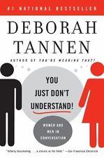 You Just Don't Understand : Women and Men in Conversation by Deborah Tannen (20…