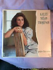 New ~ Praise Him Now by Kelly Nelon Thompson (Vinyl 1985 Word Nashville Records)
