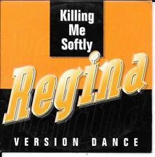 CD SINGLE 3 TITRES--REGINA--KILLING ME SOFTLY--1996