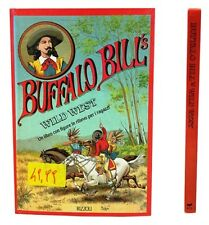 BUFFALO BILL'S WILD WEST UN LIBRO CON FIGURE IN RILIEVO PER I RAGAZZI  RIZZOLI