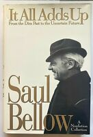"Saul Bellow ""It All Adds Up"" ©1994, HC 1st Edition, 1st Printing, Very Good+"