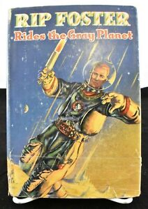 RIP Foster Rides the Gray Planet Hardcover Whitman PUblishing Co. 1952