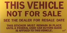 Vehicle Not For Sale Sticker Quantity 100,  #790 (F12)