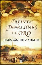 30 doblones de oro (Spanish Edition), , Jesus Sanchez Adalid, Very Good, 2014-01