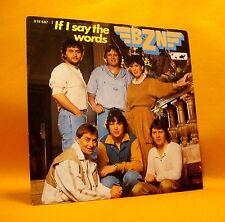 """Vinyl 7"""" Single 45 BZN If I Say The Words 2TR 1984 (MINT VINYL) ! Dutch Pop"""