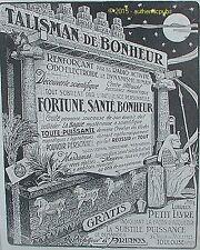 PUBLICITE TALISMAN DU BONHEUR FORTUNE SANTE EGYPTE PHARAON DE 1911 FRENCH AD PUB
