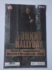 Place de concert JOHNNY HALLYDAY RODEZ 1995 !!!!