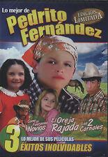 PEDRITO FERNANDEZ 3 PK  DVD Oreja Rajada Los 2 Carnales Como Si Fueramos Novios