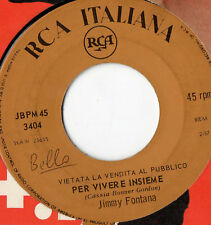 JIMMY FONTANA 45 g.ITALY Promo JUKE BOX La mia serenata + Per vivere insieme