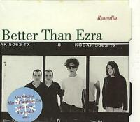 Rosealia / Good ~ Better Than Ezra CD