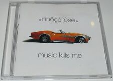 Rinocerose: Music Kills Me - (2002) CD Album