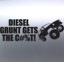 DIESEL GRUNT GETS C#%T! Sticker DIRTY 4x4 4wd Car 310x105mm *Premium quality*