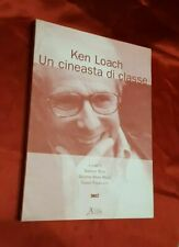 KEN LOACH - IL CINEASTA DI CLASSE - G. RIZZA - AIDA, 2004