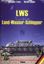 LWS Land-Wasser-Schlepper Trojca Wehrmacht Zugfahrzeuge