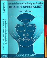 BEAUTY SPECIALIST Business Opportunity? Principles & Techniques ANN GALLANT 388p