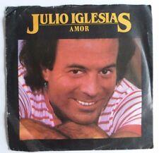 "JULIO IGLESIAS - Amor. 1982 7"" Vinyl Single. A2801."