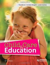 Child Care and Education by Bruce, Tina -ExLibrary
