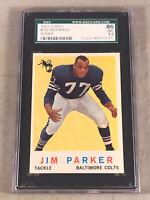 1959 TOPPS #132 JIM PARKER SGC 86 NM+ 7.5 HOF RC ROOKIE CARD