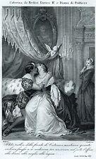 Caterina de Medici, Enrico II di Francia e Diana di Poitiers. Stampa Antica.1863
