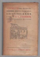 G. L. PASSERINI-I FIORETTI DEL GLORIOSO MESSERE SANTO FRANCESCO E DE' SUOI FRATI