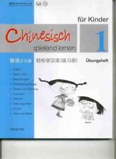 Chinesisch spielend lernen für Kinder, Übungsheft 1 von Ma Yamin (2010, Kunststoffeinband)