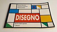 Disegno  per le scuole superiori / AA.VV./  Le Monnier / 1995