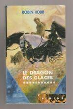 ROBIN HOBB - L ASSASSIN ROYAL 11 - LE DRAGONS DES GLACES