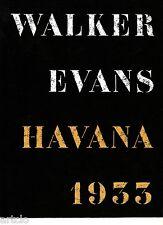 Walker Evans -  HAVANA 1933
