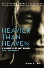 Heavier Than Heaven: A Biography of Kurt Cobain - Paperback - GOOD