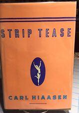 Strip Tease - Carl Hiaasen - PRISTINE Hardcover First Edition - 1993