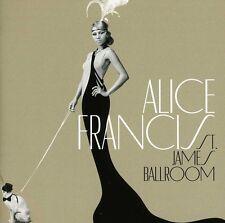 St. James Ballroom (port) 0602537019199 by Alice Francis CD