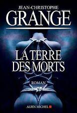 La Terre des morts de Grangé, Jean-Christophe | Livre | état bon