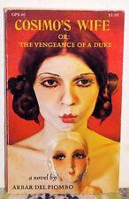 Cosimo's Wife, or The Vengeance of a Duke Akbar del Piombo (Olympia Pr 1971) PB