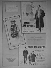PUBLICITÉ DE PRESSE 1902 LA BELLE JARDINIÈRE VÊTEMENTS SUR MESURE DAMES ET FILLE