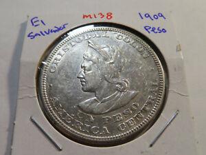 M138 El Salvador 1909 Peso