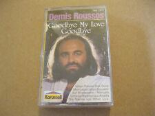 MC Demis Roussos Goodbye my Love Goodbye Tape Karussell 846 510-4