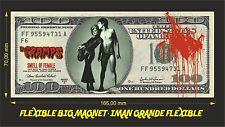 THE CRAMPS SMELL OF FEMALE IMAN BILLETE 100 DOLLARS BILL MAGNET