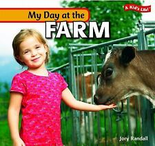 My Day at the Farm (A Kid's Life!)