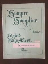 Sempre Semplice for Organ - Book II - Sigfrid Karg-Elert - Opus 142, Nos. 7-12